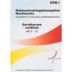 Rahmentrainingskonzeption Nachwuchs - Gerätturnen weiblich