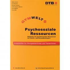 Arbeitsmaterial: Psychosoziale Ressourcen