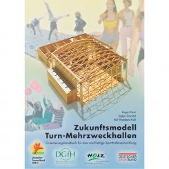 Zukunftsmodell Turn-Mehrzweckhallen (Koch, Dieckert, Thielebein-Pohl)