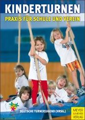 Kinderturnen Praxis für Schule und Verein