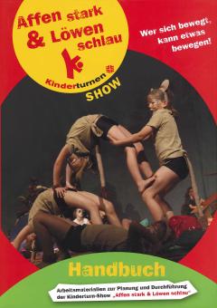 Handbuch Kinderturn-Show: Affen stark und Löwen schlau